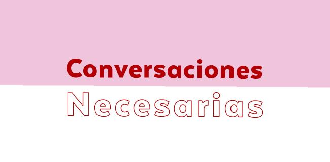 Conversaciones Necesarias– Artes Visuales